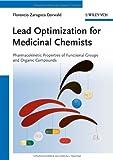 Lead Optimization for Medicinal Chemists, Florencio Zaragoza Dörwald, 352733226X
