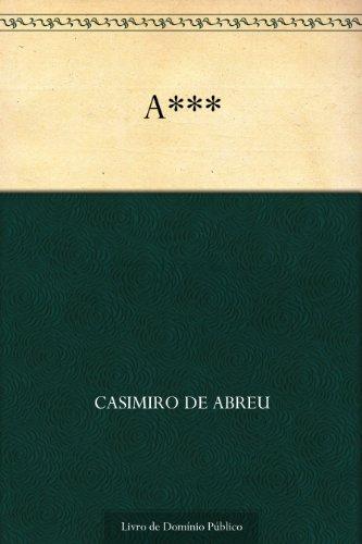 A*** (Portuguese Edition)