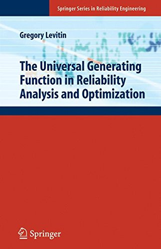 The Universal Generating Function in Reliability Analysis and Optimization (Springer Series in Reliability Engineering) by Brand: Springer