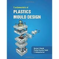 Fundamentals of Plastic Mould Design