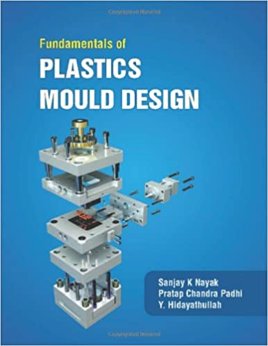 Buy Fundamentals of Plastic Mould Design Book Online at Low