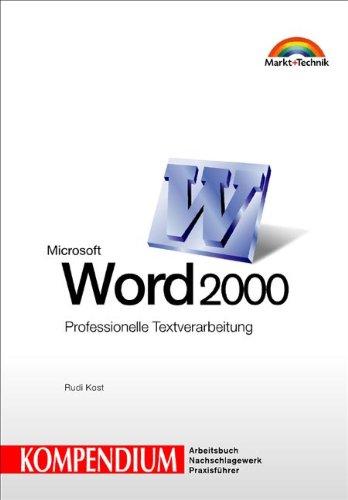 Kompendium: Word 2000 Kompendium Professionelle Textverarbeitung