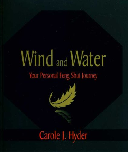 Feng Water Shui (Wind and Water: Your Personal Feng Shui Journey)