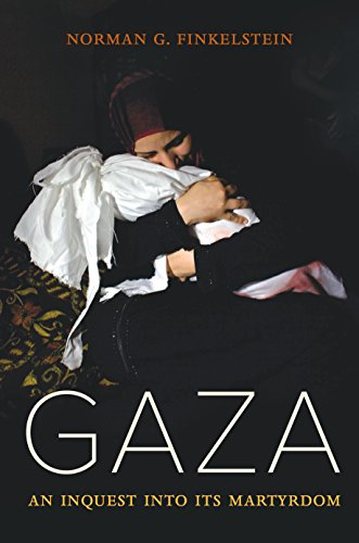 Gaza: An Inquest into Its Martyrdom cover