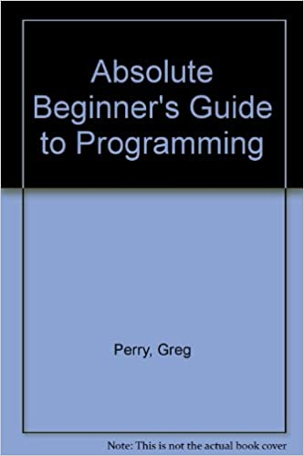 Absolute beginners guide to programming greg perry absolute beginners guide to programming fandeluxe Image collections