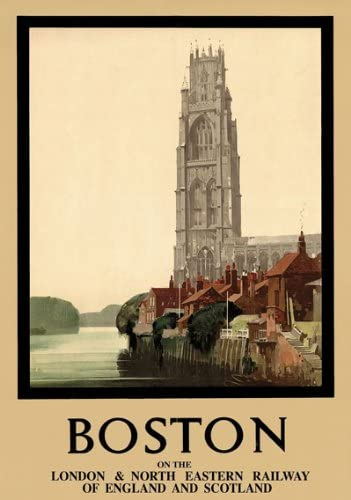 TT15 Vintage Boston Lincolnshire LNER Railway Travel Poster Re-Print A4