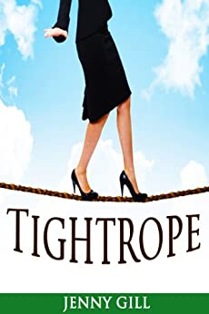 Tightrope (Southhill Sagas Book 2) by [Gill, Jenny]