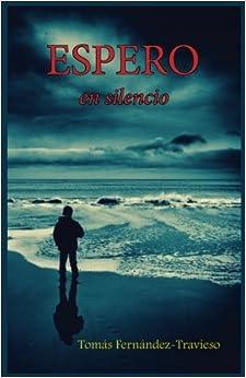 Espero: en silencio (Spanish Edition)