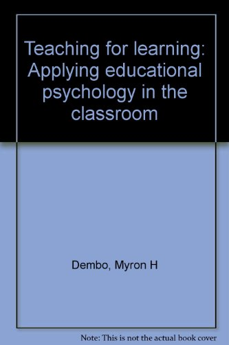 Teaching for learning: Applying educational psychology in the classroom