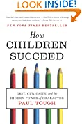 #1: How Children Succeed: Grit, Curiosity, and the Hidden Power of Character