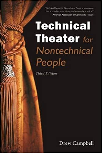 Technical Theater for Nontechnical People by Drew Campbell (2016-11-22)