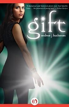 Gift by [Buchanan, Andrea J.]