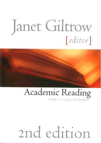 Academic Reading - Second Edition: Reading and Writing Across the Disciplines -