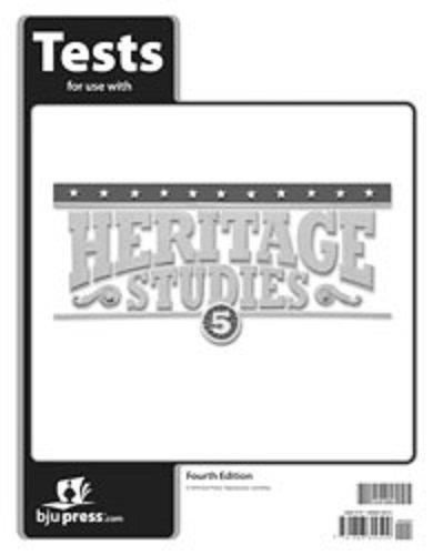 Heritage Studies 5 Tests - BJU Press Heritage Studies 5 Tests 4th Edition 500389