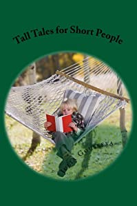 Tall Tales For Short People by Julia Gousseva ebook deal