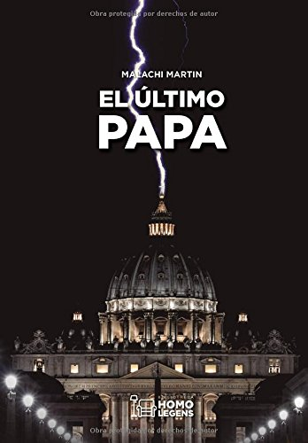El último Papa  [Martin, Malachi] (Tapa Blanda)