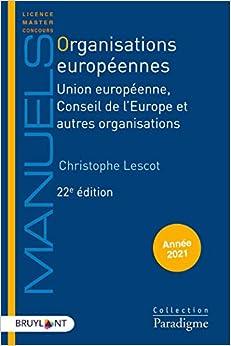 Book's Cover of Organisations européennes: Union européenne, Conseil de l'Europe et autres organisations Broché – 26 août 2020