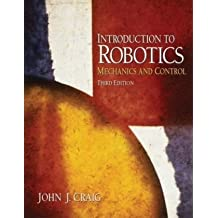 Introduction to Robotics: Mechanics and Control (3rd Edition)