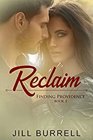 Reclaim (Finding Providence Book 3)