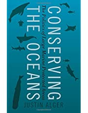 Conserving the Oceans: The Politics of Large Marine Protected Areas