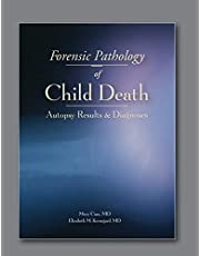 Forensic Pathology of Child Death: Autopsy Results & Diagnoses