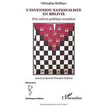 Invention nationaliste en bolivie