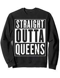 Queens Straight Outta Sweatshirt Top Gift Idea