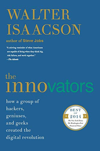 Book : The Innovators: How a Group of Hackers, Geniuses, ...