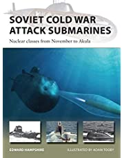 Soviet Cold War Attack Submarines: Nuclear classes from November to Akula