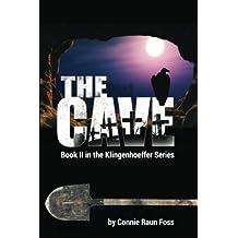The Cave: Book II in the Klingenhoeffer Series (Volume 2)