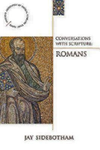 Download Conversations with Scripture - Romans (Anglician Association of Biblical Scholars Study) pdf