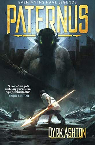 Paternus: Rise of Gods (The Paternus Trilogy - Volume 1)