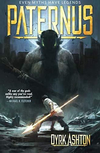 Paternus: Rise of Gods (The Paternus Trilogy - Volume 1)