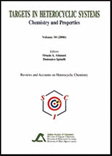 (Targets in Heterocyclic Systems: Chemistry and Properties: 10 (Tatgets in Heterocyclic Systems))