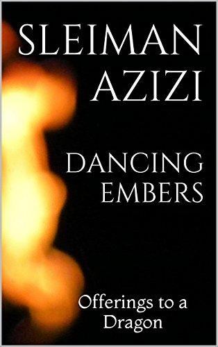 Dancing Embers: Offerings to a - Sport Ember