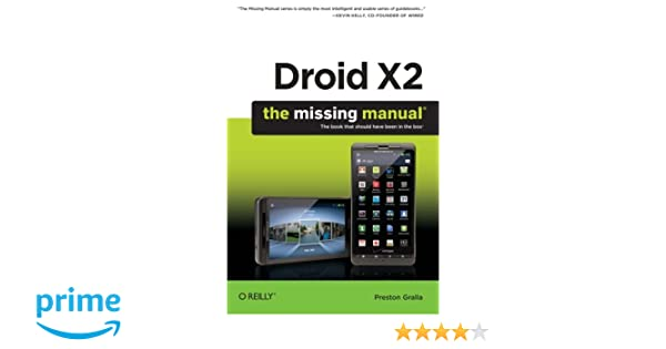 Droid X2: The Missing Manual (Missing Manuals)