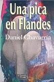 Una pica en Flandes/ A Pike in Flandes (Spanish Edition)