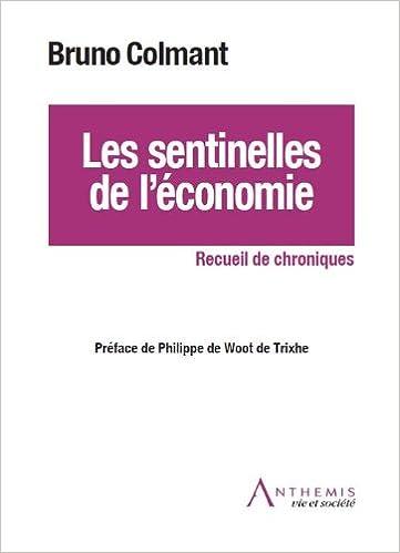 En ligne téléchargement gratuit Les sentinelles de l'économie pdf ebook