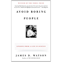 Avoid Boring People: Lessons from a Life in Science (English Edition)