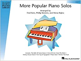 HAL LEONARD STUDENT PIANO LIBRARY MORE POPULAR PIANO SOLOS LEVEL 1 PF (Hal Leonard Student Piano Library (Songbooks))