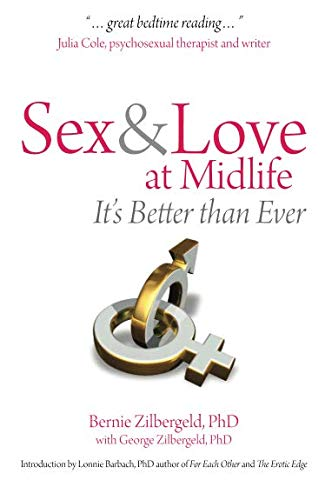 Read Online Sex & Love at Midlife: It's Better Than Ever pdf epub