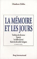 La mémoire et les jours