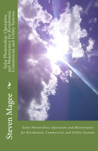 Download Solar Photovoltaic Operation and Maintenance for Residential, Commercial and Utility Systems PDF