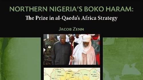 Download Northern Nigeria's Boko Haram: The Prize in al-Qaeda's Africa Strategy pdf epub