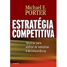 Estratégia Competitiva. Técnicas Para Análise de Indústrias