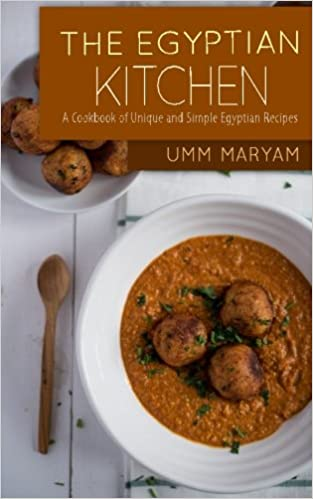 Buy the egyptian kitchen a cookbook of unique and simple egyptian buy the egyptian kitchen a cookbook of unique and simple egyptian recipes book online at low prices in india the egyptian kitchen a cookbook of unique forumfinder Image collections