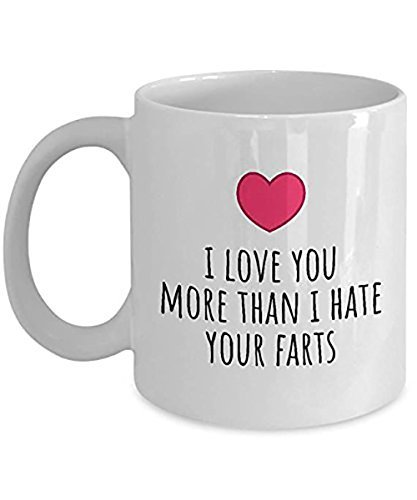 I Love You More Than I Hate Your Farts Coffee Mug | Coffee Mug | Gift for Husband | Gift for Him | Relationship Gift | Funny Gift | Love Mug