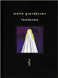 Fantasma par Maïté Grandjouan