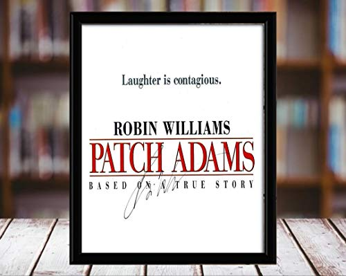 (Robin Williams Autograph Replica Print - Patch Adams - 8x10 Desktop Framed Print - Portrait)