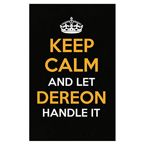 (Inked Creatively Keep Calm and Let Dereon Handle It Poster)